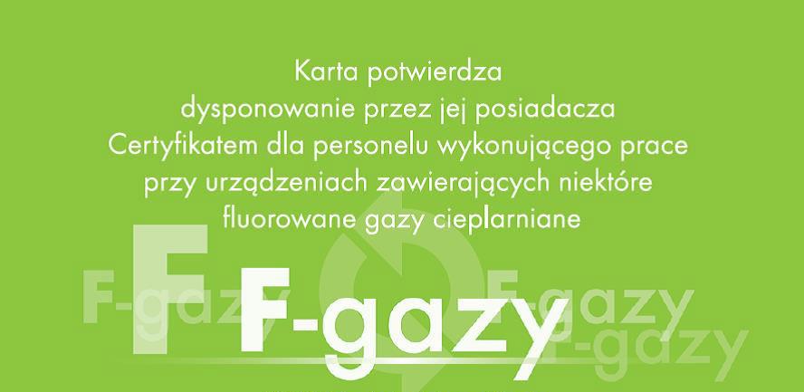 Posiadamy już Certyfikat F-Gazowy
